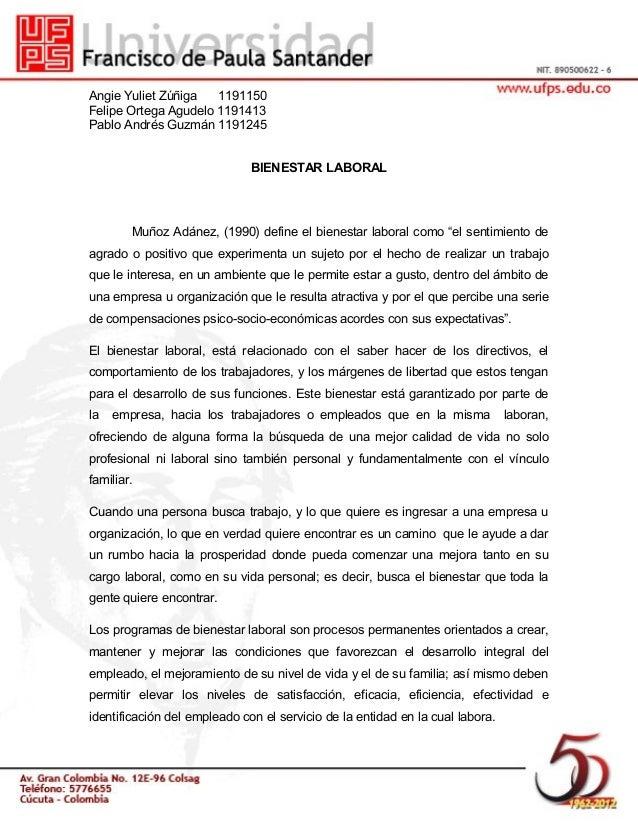 Angie Yuliet Zúñiga 1191150 Felipe Ortega Agudelo 1191413 Pablo Andrés Guzmán 1191245 BIENESTAR LABORAL Muñoz Adánez, (199...