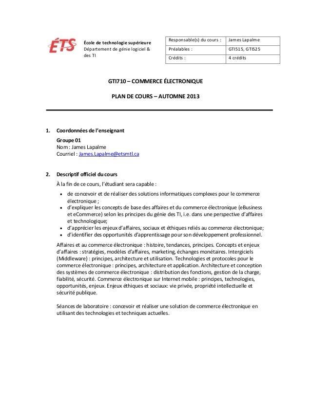 École de technologie supérieure Département de génie logiciel & des TI  Responsable(s) du cours :  James Lapalme  Préalabl...