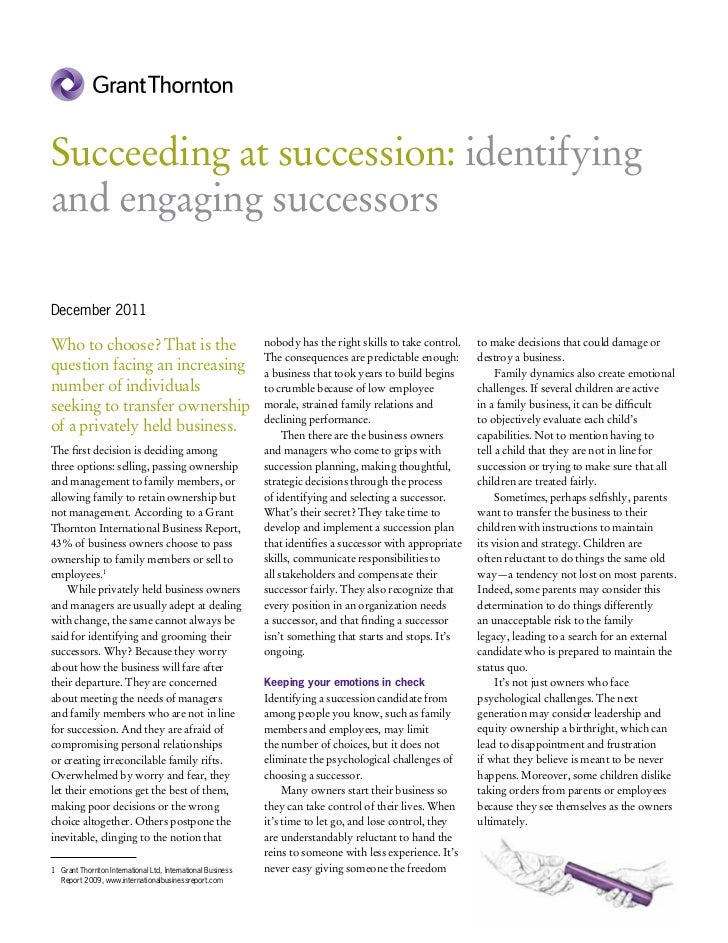 Succeeding at succession: identifyingand engaging successorsDecember 2011Who to choose? That is the                       ...