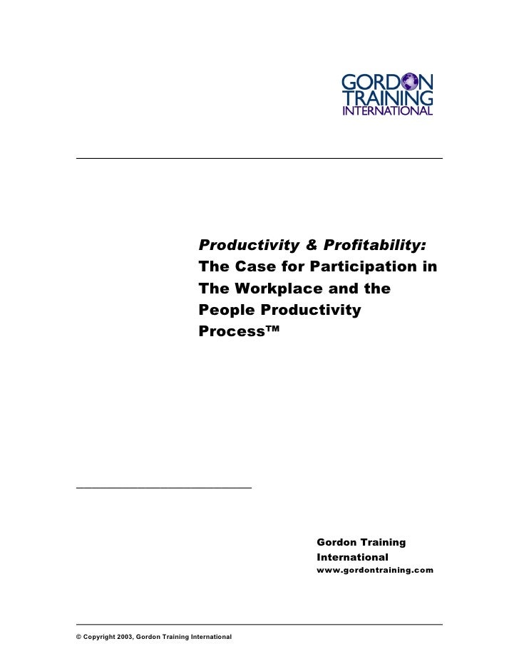 Productivity & Profitability:                                     The Case for Participation in                           ...