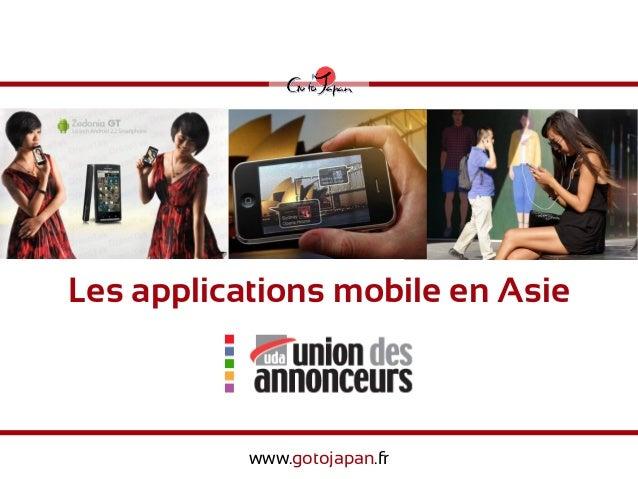 Les applications mobile en Asie           www.gotojapan.fr