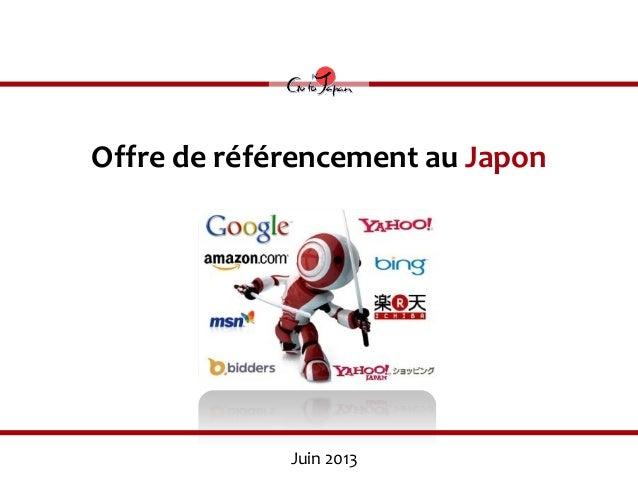 Offre de référencement au JaponJuin 2013