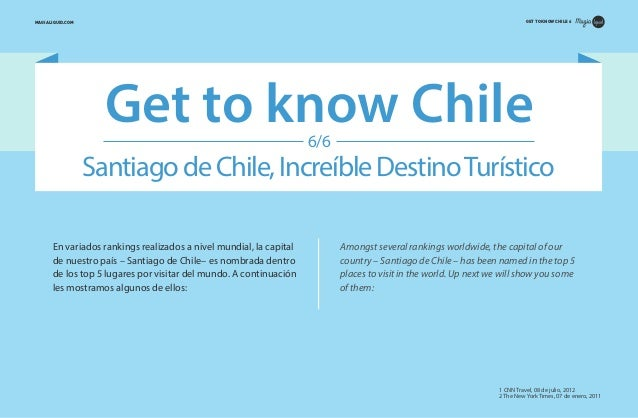 GET TO KNOW CHILE 6  MAGIALIQUID.COM  Get to know Chile 6/6  Santiago de Chile, Increíble Destino Turístico En variados ra...