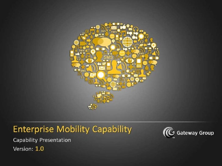 Enterprise Mobility Application Capability