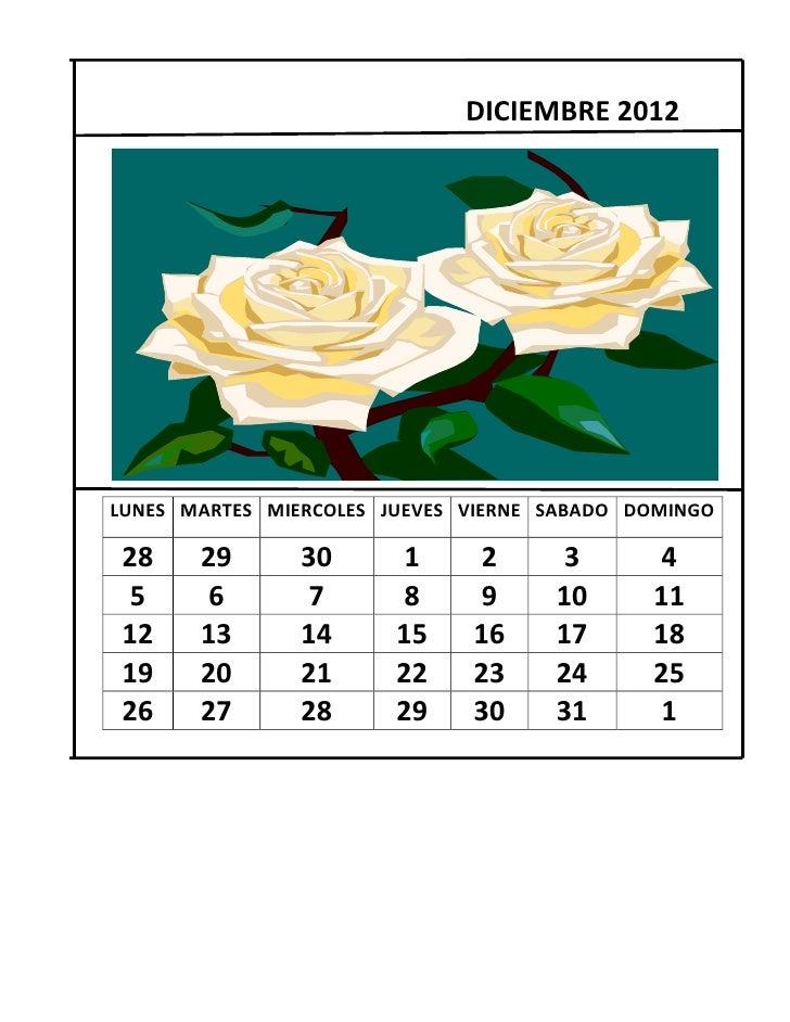 DICIEMBRE 2012LUNES MARTES MIERCOLES JUEVES VIERNE SABADO DOMINGO 28    29       30       1     2      3       4  5     6 ...