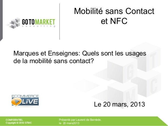 Mobilité sans Contact                                           et NFC      Marques et Enseignes: Quels sont les usages   ...