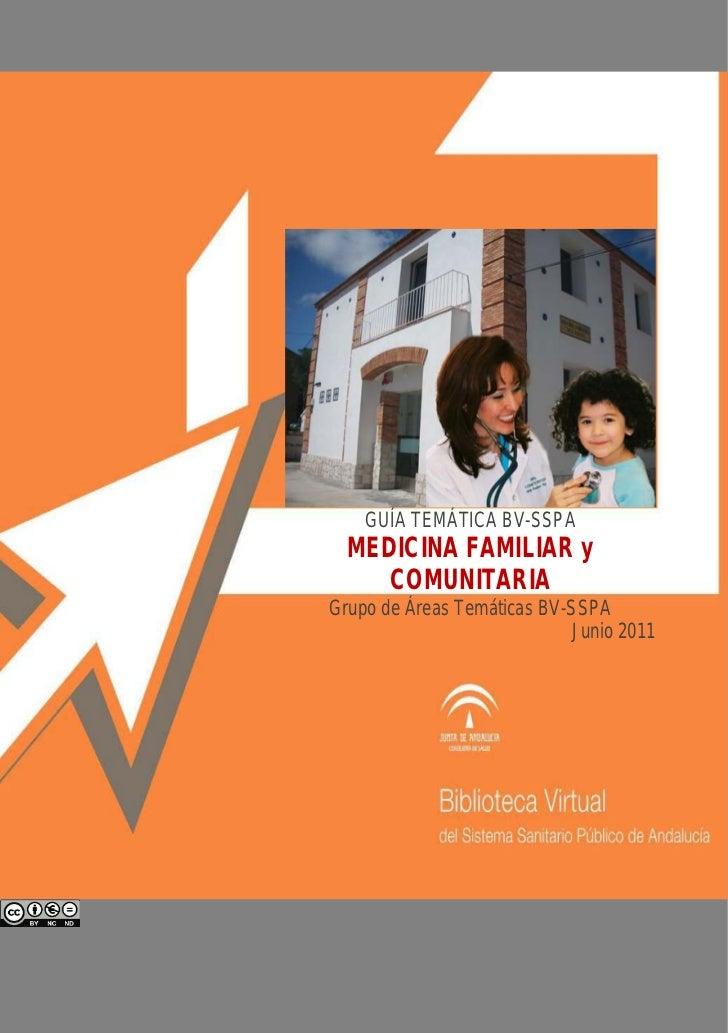 GUÍA TEMÁTICA BV-SSPA  MEDICINA FAMILIAR y    COMUNITARIAGrupo de Áreas Temáticas BV-SSPA                             Juni...