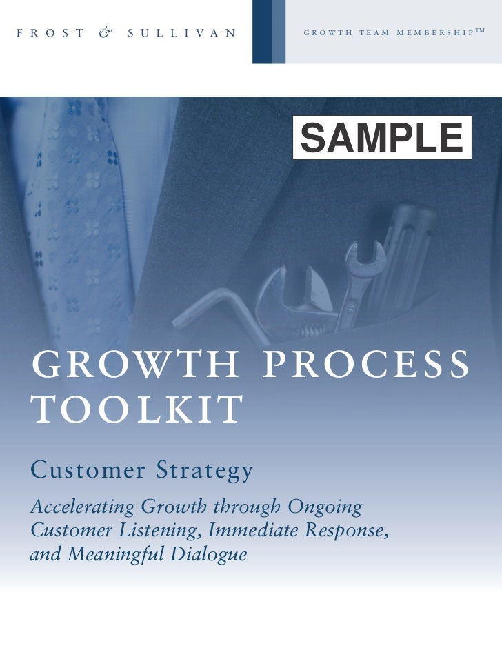 growth team membership™                             SAMPLEgrowth processtoolkitCustomer StrategyAccelerating Growth throug...