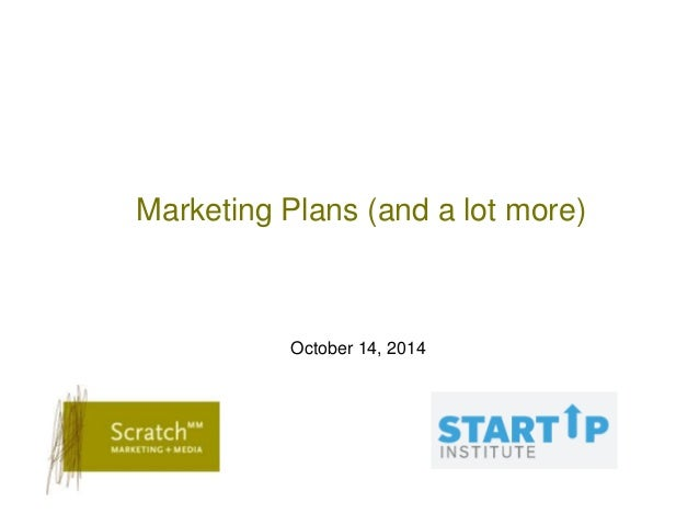 Marketing Plans (and a lot more)  October 14, 2014