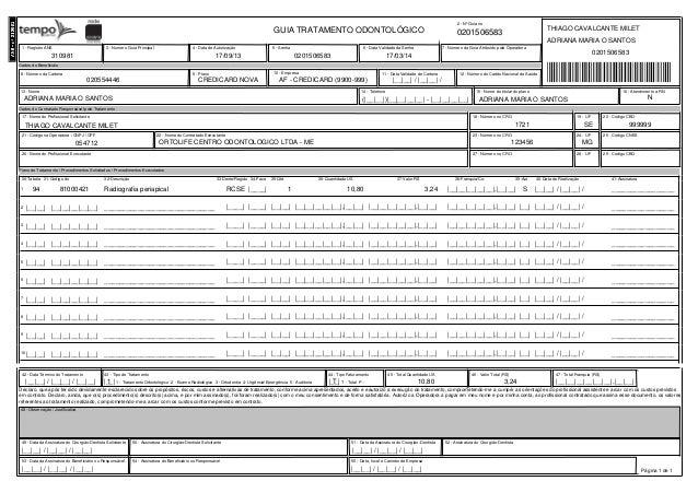 Dados do Beneficiáio 1 - Registro ANS 7 - Número da Guia Atribuído pela Operadora4 - Data de Autorização 5 - Senha 6 - Dat...
