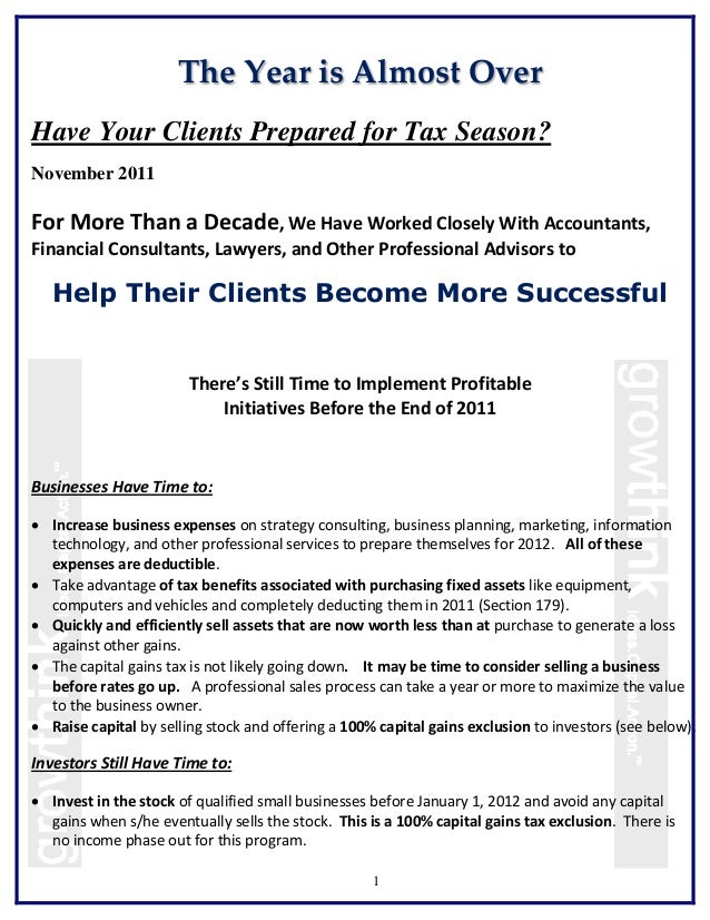 The Year is Almost OverHave Your Clients Prepared for Tax Season?November 2011For More Than a Decade, We Have Worked Close...