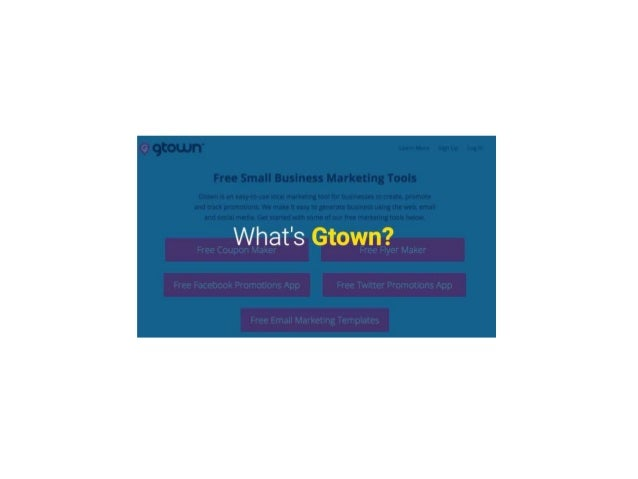 Marketing Ideas for Small Business Using Gtown Marketing Tools