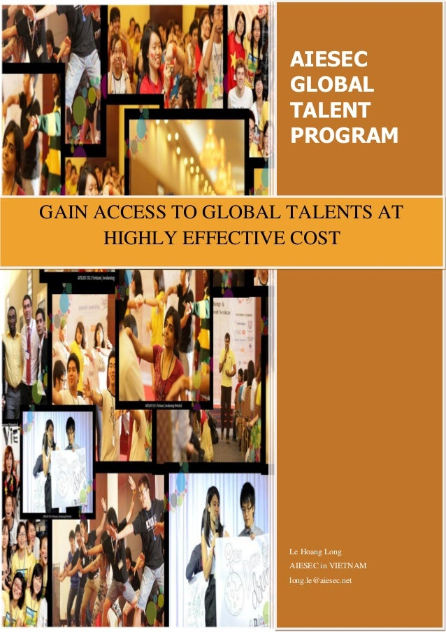 AIESEC                      GLOBAL                      TALENT                      PROGRAMGAIN ACCESS TO GLOBAL TALENTS A...