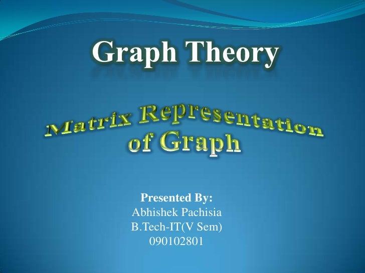 Presented By:Abhishek PachisiaB.Tech-IT(V Sem)   090102801