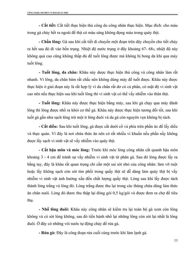 CÔNG NGHỆ CHẾ BIẾN VÀ BẢO QUẢN THỊT - Cắt tiết: Cắt tiết thực hiện thủ công do công nhân thực hiện. Mục đích: cho máu tron...