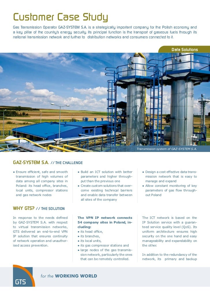 Customer Case StudyGas Transmission Operator GAZ-SYSTEM S.A. is a strategically important company for the Polish economy a...
