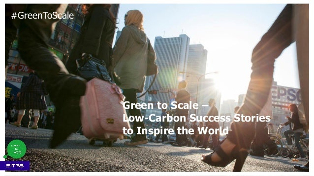 Green to Scale – Low-Carbon Success Stories to Inspire the World 1 #GreenToScale