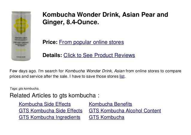 Kombucha Wonder Drink, Asian Pear andGinger, 8.4-Ounce.Price: From popular online storesDetails: Click to See Product Revi...