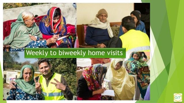 Weekly to biweekly home visits