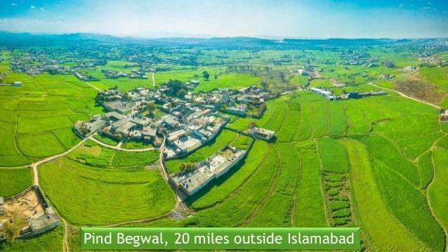 Pind Begwal, 20 miles outside Islamabad