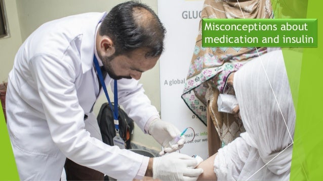 Misconceptions about medication and insulin