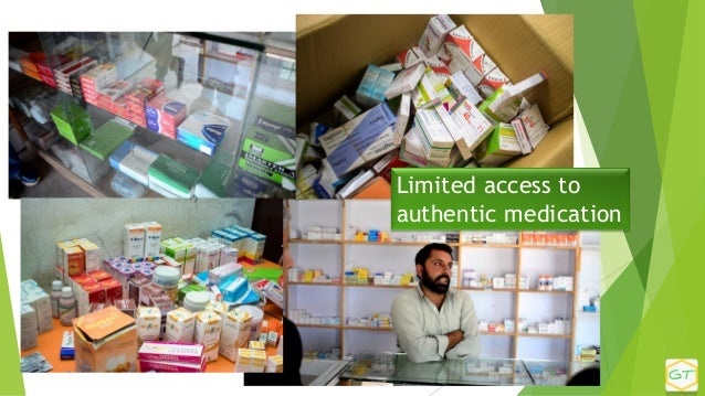 Limited access to authentic medication