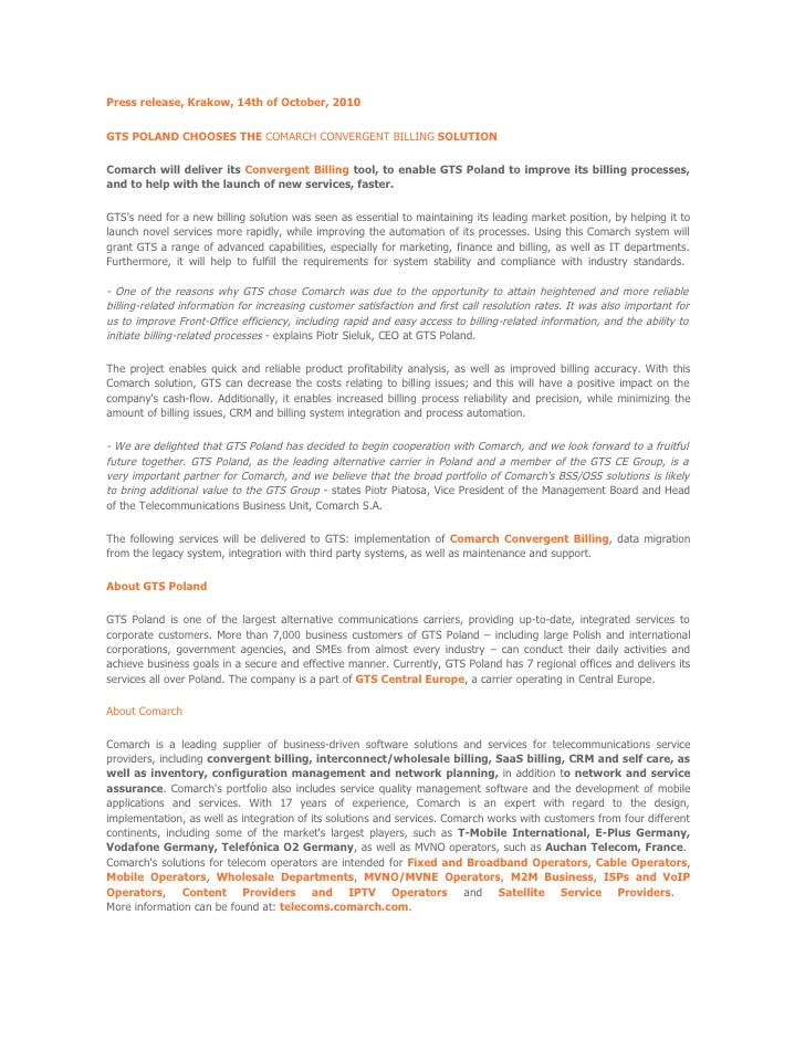 Press release, Krakow, 14th of October, 2010  GTS POLAND CHOOSES THE COMARCH CONVERGENT BILLING SOLUTION  Comarch will del...