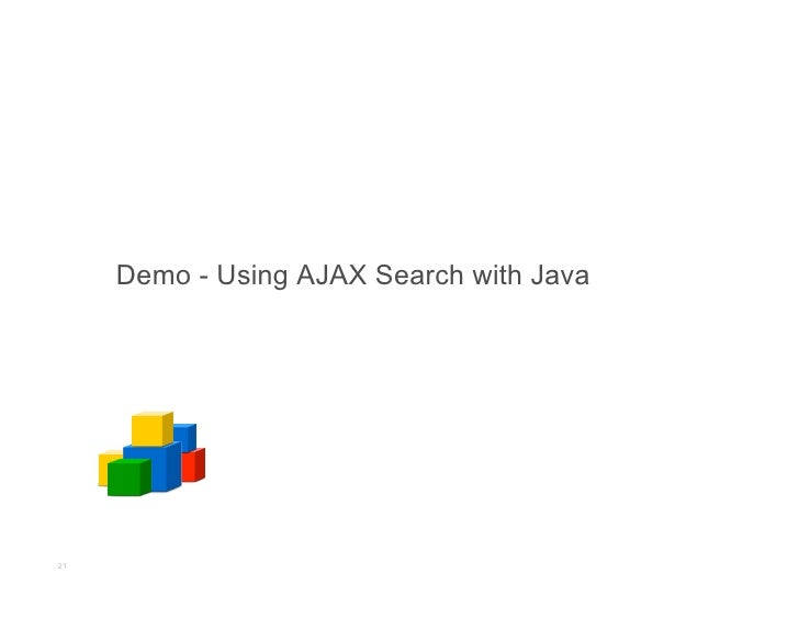 Demo - Using AJAX Search with Java     21