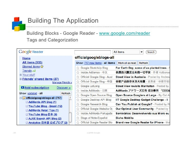 Building The Application      Building Blocks - Google Reader - www.google.com/reader      Tags and Categorization     29 ...