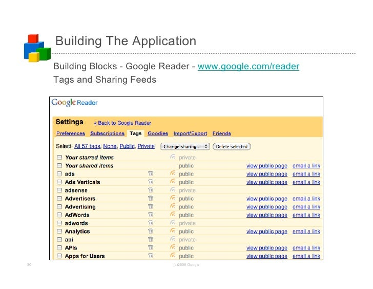 Building The Application      Building Blocks - Google Reader - www.google.com/reader      Tags and Sharing Feeds     30  ...