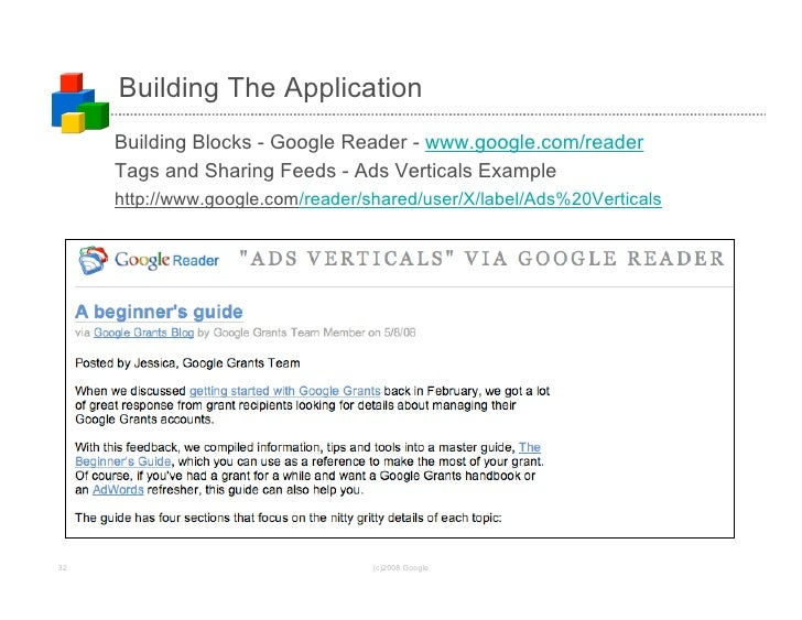 Building The Application      Building Blocks - Google Reader - www.google.com/reader      Tags and Sharing Feeds - Ads Ve...