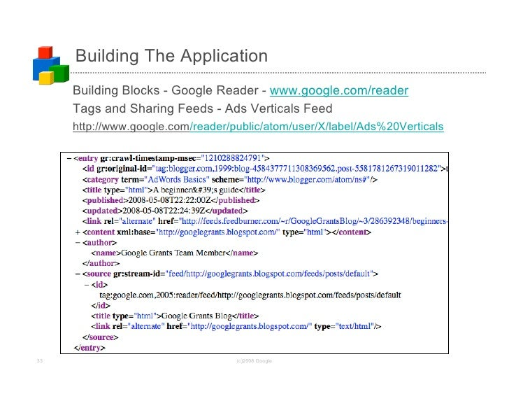 Building The Application      Building Blocks - Google Reader - www.google.com/reader      Tags and Sharing Feeds - Ads Ve...