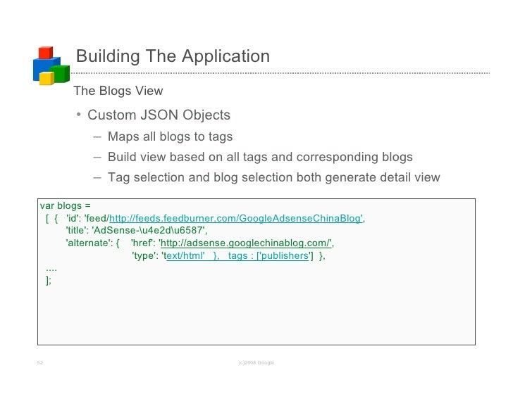 Building The Application        The Blogs View        • Custom JSON Objects            – Maps all blogs to tags           ...