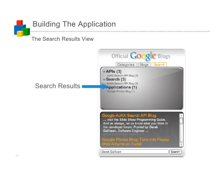 Building The Application      The Search Results View           Search Results     55                             (c)2008 ...