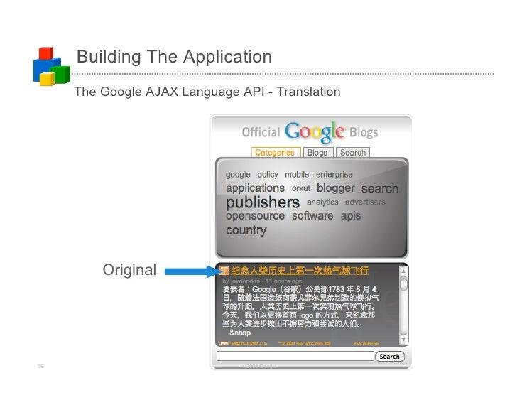 Building The Application      The Google AJAX Language API - Translation              Original     56                     ...