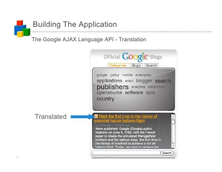 Building The Application      The Google AJAX Language API - Translation           Translated     57                      ...
