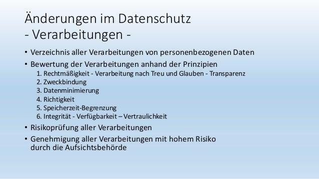 Änderungen im Datenschutz - Verarbeitungen - • Verzeichnis aller Verarbeitungen von personenbezogenen Daten • Bewertung de...