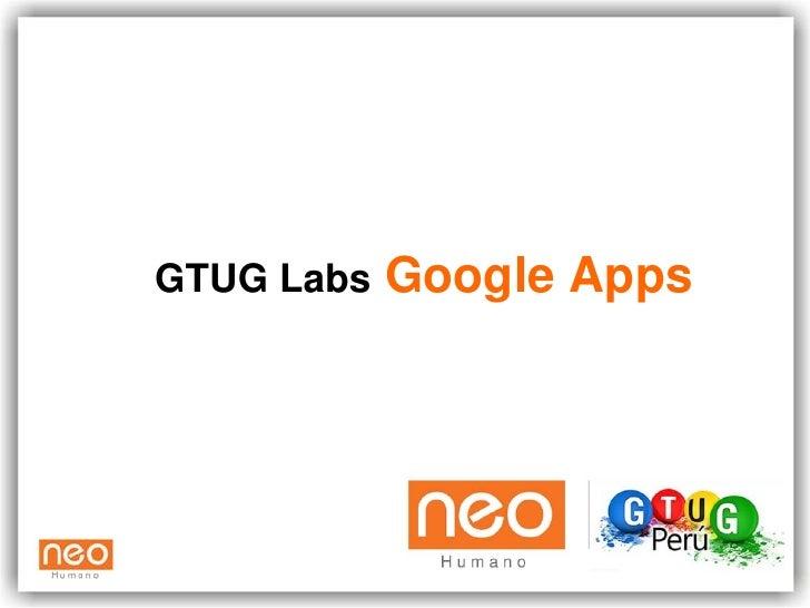 GTUG Labs   Google Apps