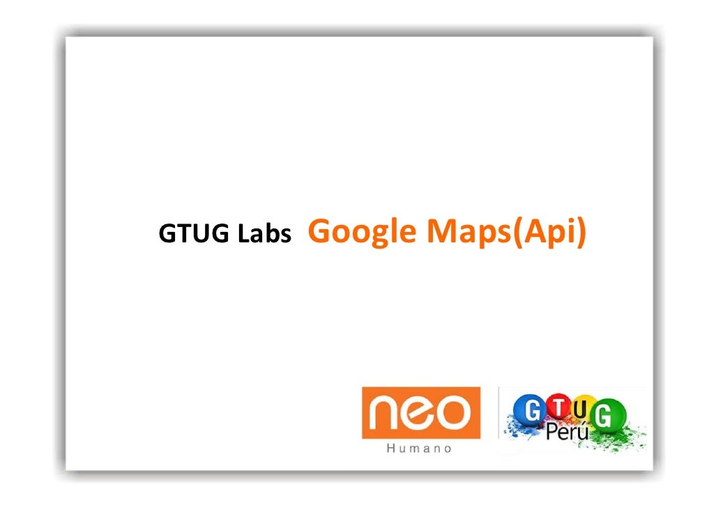 GTUG Labs  Google Maps(Api)