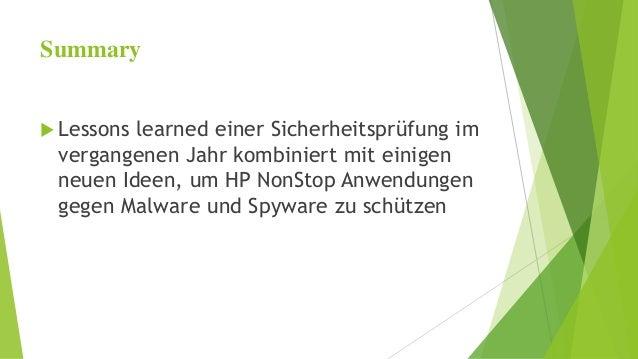 Summary   Lessons learned einer Sicherheitsprüfung im  vergangenen Jahr kombiniert mit einigen  neuen Ideen, um HP NonSto...