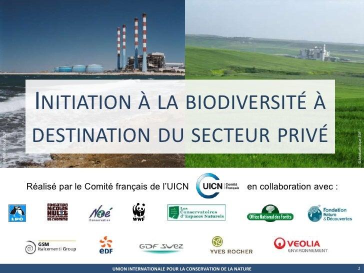 1<br />Initiation à la biodiversité à destination du secteur privé<br />©Médiathèque EDF<br />©Médiathèque EDF<br />Réalis...
