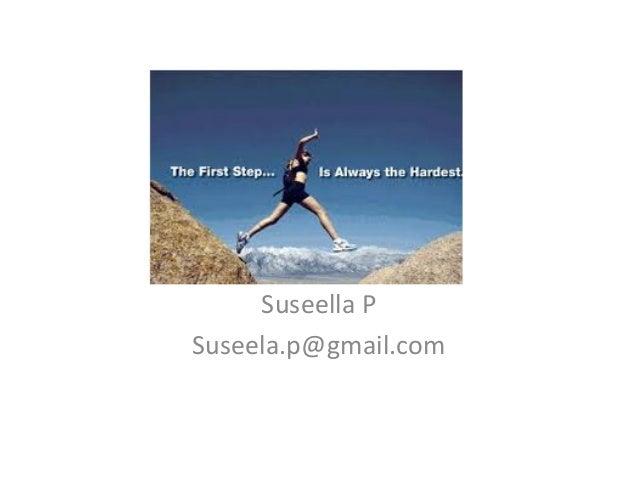 Suseella P Suseela.p@gmail.com
