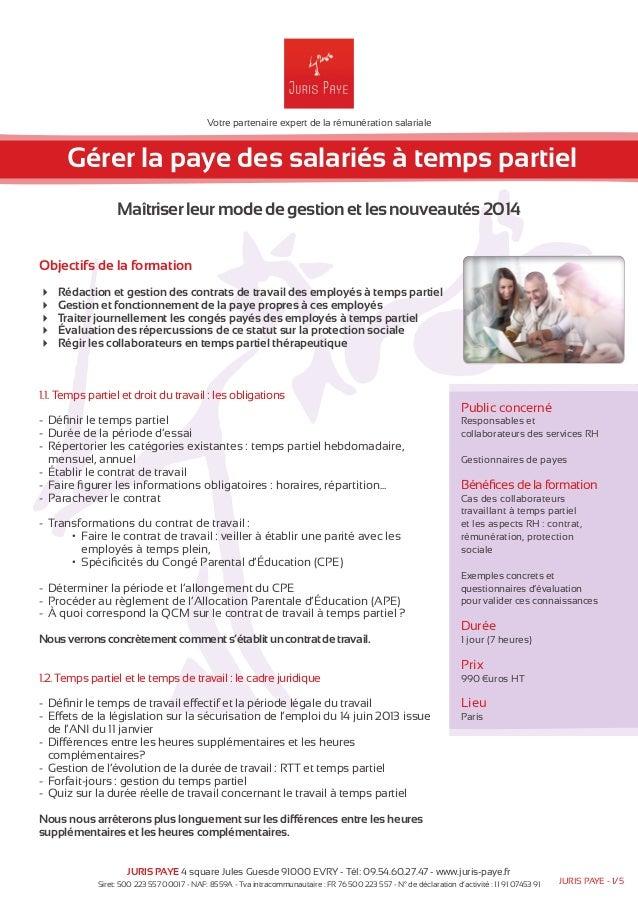 Votre partenaire expert de la rémunération salariale  Gérer la paye des salariés à temps partiel  Maîtriser leur mode de g...