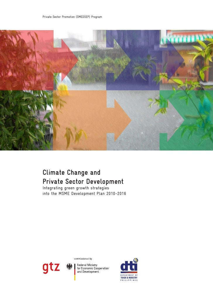 Private Sector Promotion (SMEDSEP) ProgramClimate Change andPrivate Sector DevelopmentIntegrating green growth strategiesi...