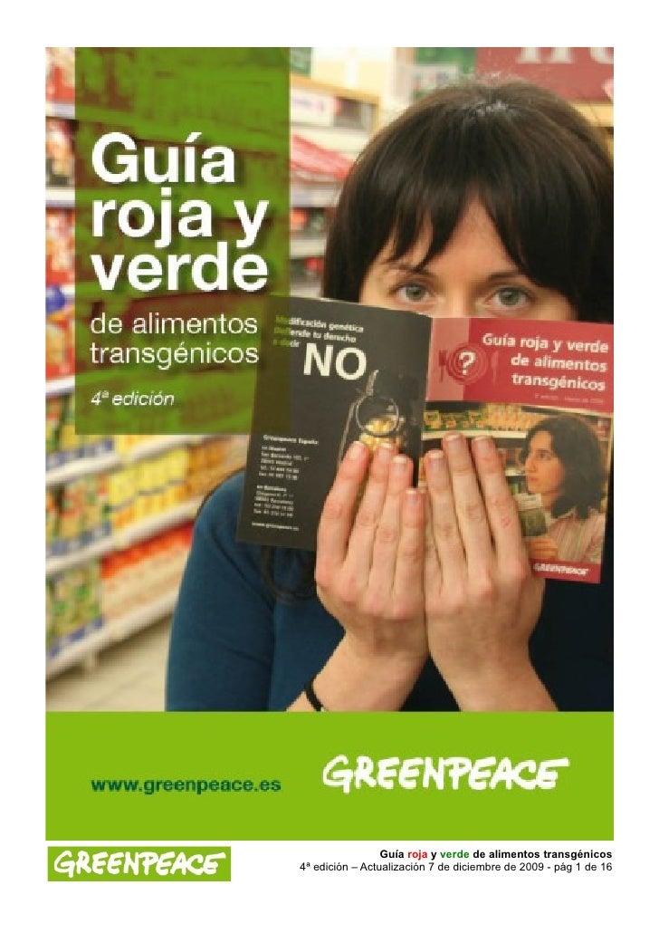 Guía roja y verde de alimentos transgénicos 4ª edición – Actualización 7 de diciembre de 2009 - pág 1 de 16