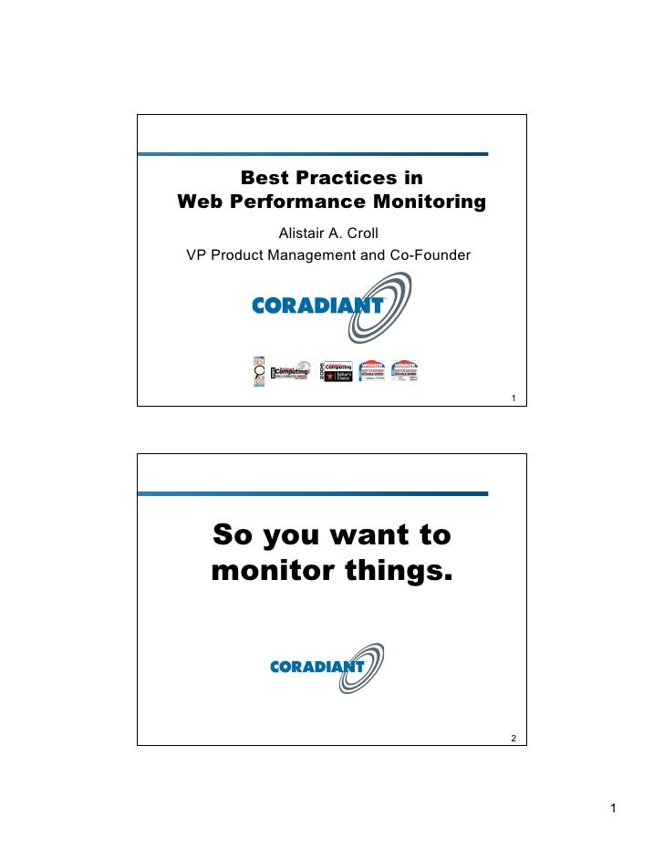 Best Practices in Web Performance Monitoring             Alistair A. Croll VP Product Management and Co-Founder           ...