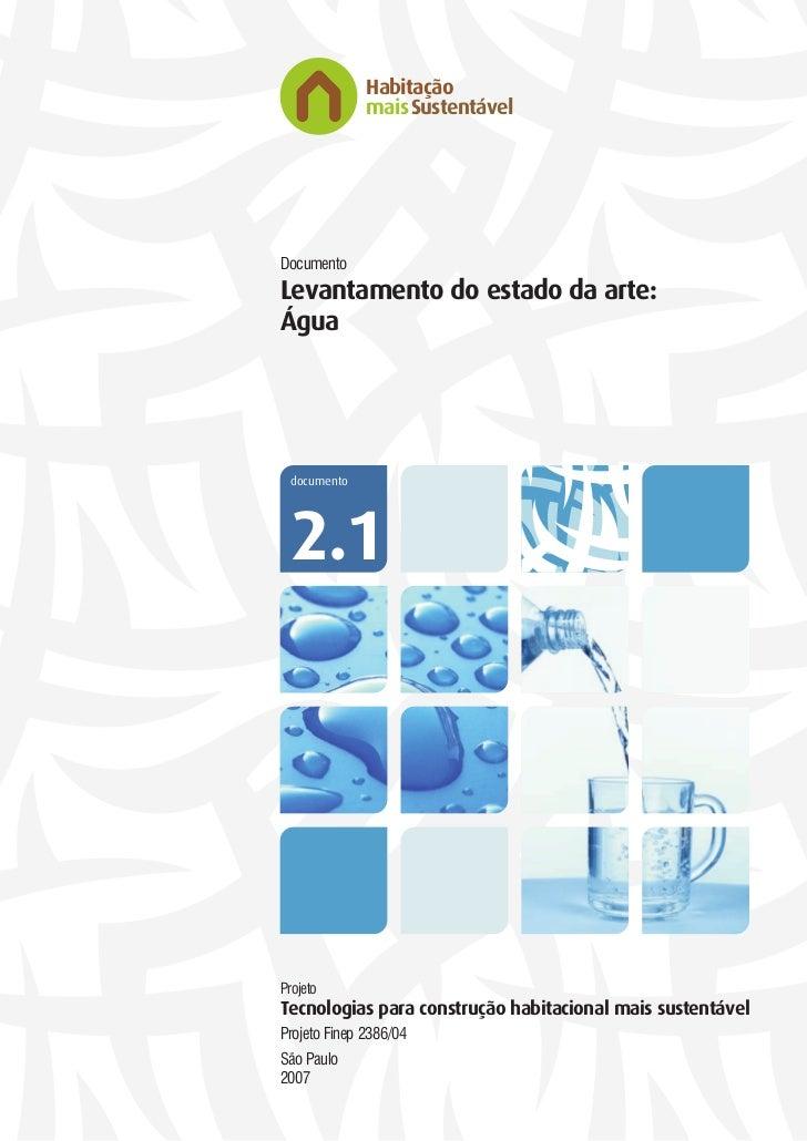 Habitação               maisSustentável     Documento Levantamento do estado da arte: Água      documento      2.1     Pro...