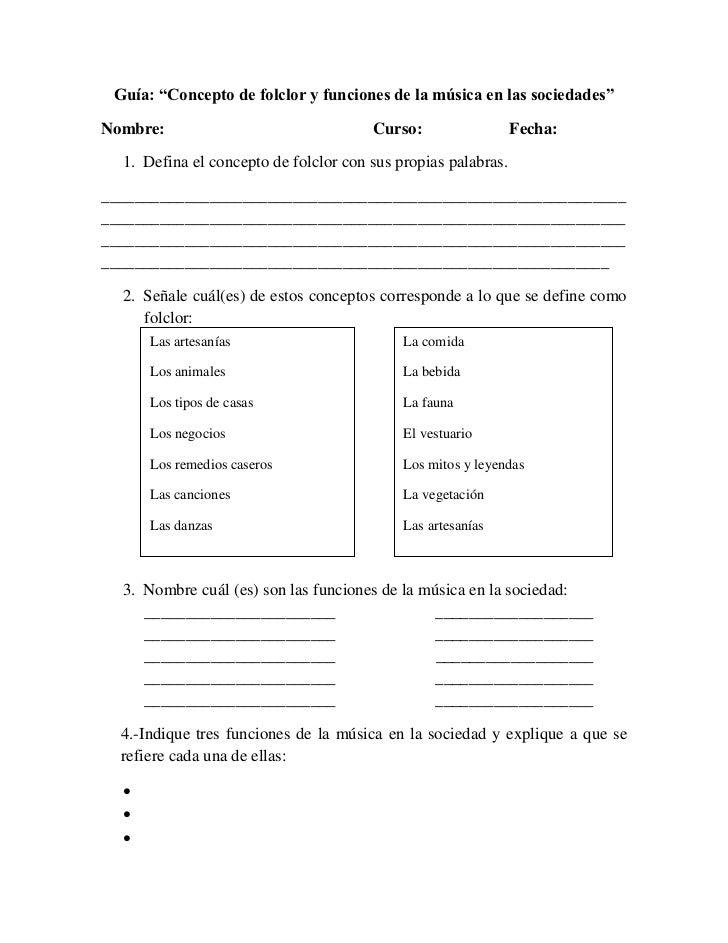 """Guía: """"Concepto de folclor y funciones de la música en las sociedades""""Nombre:                                Curso:       ..."""