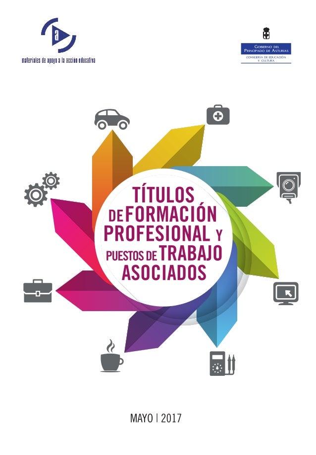 """Título: """"Títulos de Formación Profesional del Sistema Educativo y Puestos de Trabajo Asociados"""" Colección: Materiales de a..."""