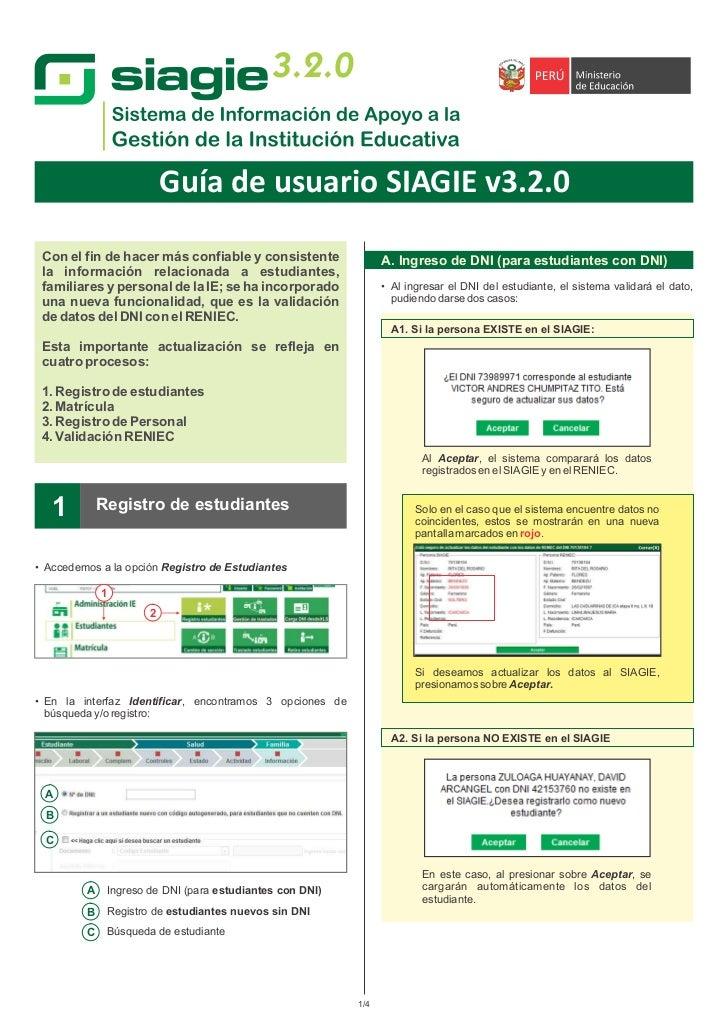 3.2.0                          Guía de usuario SIAGIE v3.2.0 Con el fin de hacer más confiable y consistente              ...